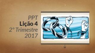 PPT: Lição 4 (2ºTrim/2017) – Relações sociais