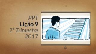 PPT: Lição 9 (2ºTrim/2017) – Seja quem você é
