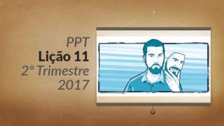 PPT: Lição 11 (2ºTrim/2017) – Falsos mestres