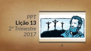 PPT: Lição 13 (2ºTrim/2017) – Principais temas de 1 e 2 Pedro