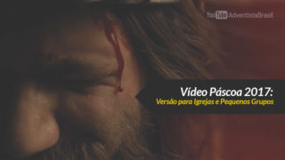 Vídeo: Páscoa 2017 (versão Igreja)