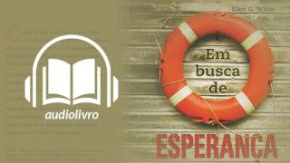 Audiolivro: Em busca de Esperança