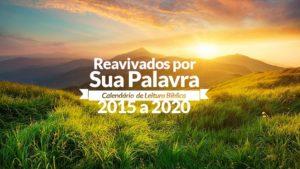 Calendário: Reavivados Por Sua Palavra 2015 a 2020
