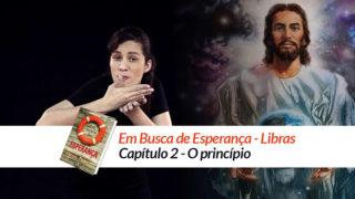 Capítulo 2 em LIBRAS : Em Busca de Esperança