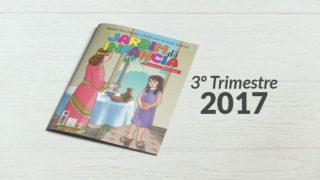 Jardim da Infância (3ºTrim2017) Auxiliar da Lição da Escola Sabatina
