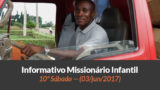 (Sáb 03/jun/2017) – Informativo Missionário Infantil