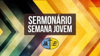 Sermonário Semana Jovem 2017