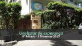 (3ºTrim17/ 8º Sáb) Informativo Mundial das Missões – Um lugar de esperança