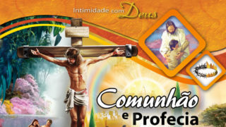 40 PPTs: 5ª Jornada Comunhão e Profecia