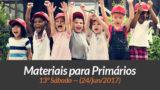 Materiais: Primários – 13º Sáb – Ano B/2Trim 2017