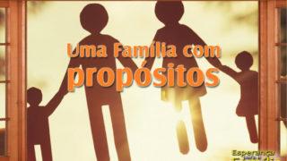 Lição 1 – Esperança Para a Família