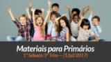 Materiais: Primários – 1º Sáb – Ano B/3Trim 2017