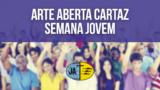Arte Aberta – Cartaz Semana Jovem 2017