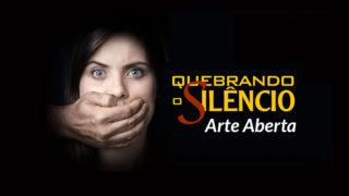 Arte aberta: Outdoor – Quebrando o Silêncio 2017