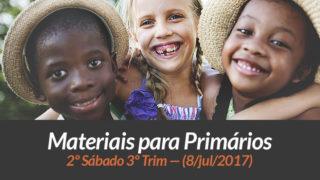 Materiais: Primários – 2º Sáb – Ano B/3Trim 2017