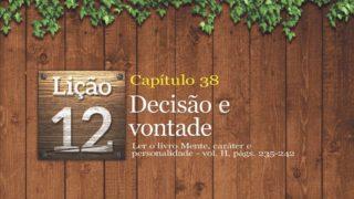 PPT 12.Decisão e Vontade – Adoração em Família 2017