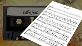 MP3 e Partitura 2: Brilha Jesus