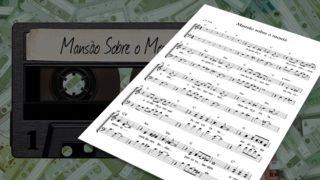 MP3 e Partitura 4: Mansão sobre o Monte