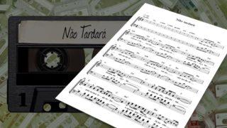 MP3 e Partitura 7: Não Tardará