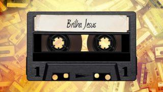 Slides Corinho 2: Brilha Jesus