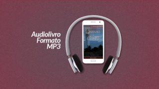 Audiolivro: Caminho a Cristo