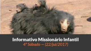 (Sáb 22/jul/2017) – Informativo Missionário Infantil
