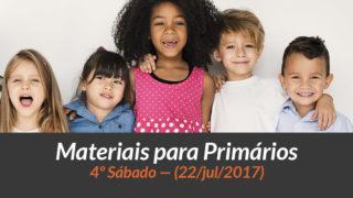Materiais: Primários – 4º Sáb – Ano B/3Trim 2017