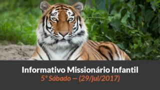 (Sáb 29/jul/2017) – Informativo Missionário Infantil