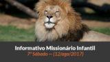 (Sáb 12/ago/2017) – Informativo Missionário Infantil
