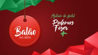 Balão – Mutirão de Natal | 2017