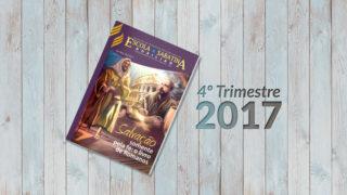 Adultos (4ºTrim2017) Auxiliar da Lição da Escola Sabatina
