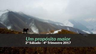 (4ºTrim17/ 2º Sáb) Informativo Mundial das Missões – Um propósito maior