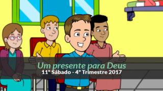 (4ºTrim17/ 11º Sáb) Informativo Mundial das Missões – Presente para Deus