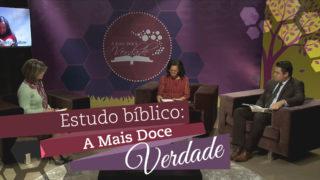 Estudos Bíblicos – A mais doce verdade