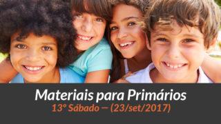 Materiais: Primários – 13º Sáb – Ano B/3Trim 2017
