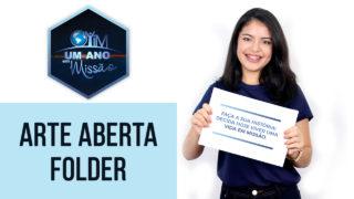 Arte Aberta Folder – Um Ano em Missão 2018