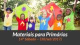Materiais: Primários – 14º Sáb – Ano B/3Trim 2017