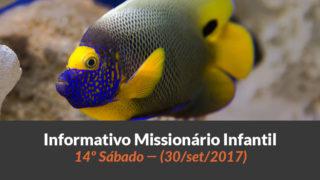 (Sáb 30/set/2017) – Informativo Missionário Infantil