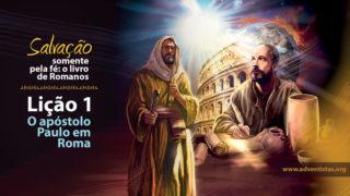 PPT Lição 1: O apóstolo Paulo em Roma