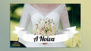 Sermão PPT 3: A noiva