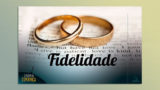 Sermão PPT 4: Fidelidade