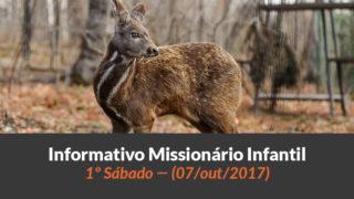 (Sáb 07/out/2017) – Informativo Missionário Infantil