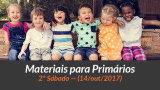 Materiais: Primários – 2º Sáb – Ano B/4Trim 2017
