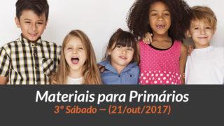 Materiais: Primários – 3º Sáb – Ano B/4Trim 2017