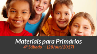 Materiais: Primários – 4º Sáb – Ano B/4Trim 2017
