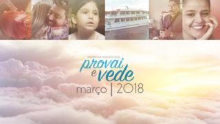 Março – Provai e Vede 2018
