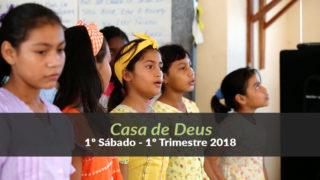 (1º Sáb / 1ºTrim18) Informativo Mundial das Missões – Casa de Deus