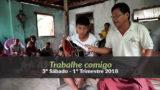 (3º Sáb / 1ºTrim18) Informativo Mundial das Missões – Trabalhe comigo