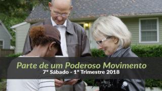 (7º Sáb / 1ºTrim18) Informativo Mundial das Missões – Parte de um Poderoso Movimento