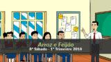 (8º Sáb / 1ºTrim18) Informativo Mundial das Missões – Arroz e Feijão
